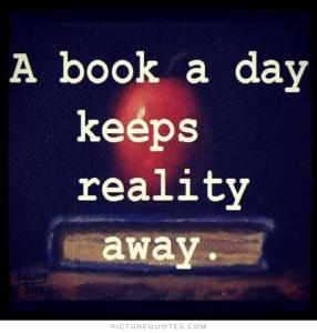 a-book-a-day-keeps-reality-away-quote-1